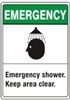 EMERGENCY SHOWER... Emergency Sign 10x14