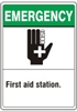 FIRST AID STATION... Emergency Sign 10x14