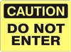 DO NOT ENTER Caution Sign 10x14