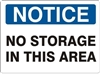 NO STORAGE IN THIS AREA Notice Sign 10x14