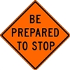 "Bone Safety Signs - 48"" Mesh Roll-Up ""BE PREPARED TO STOP"" Sign with Ribs"