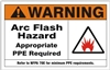 ARC FLASH HAZARD... Warning Sign 7X10
