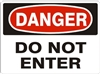 DO NOT ENTER Danger Sign 10x14