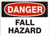 Fall Hazard Danger Sign 10x14