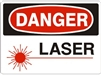 LASER Danger Sign 10x14