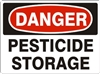 PESTICIDE STORAGE Danger Sign 10x14