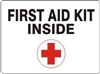 FIRST AID KIT INSIDE Emergency Sign 3x5