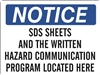 SDS SHEETS... Notice Sign 10x14